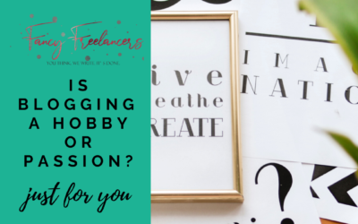 Is blogging a hobby or passion?