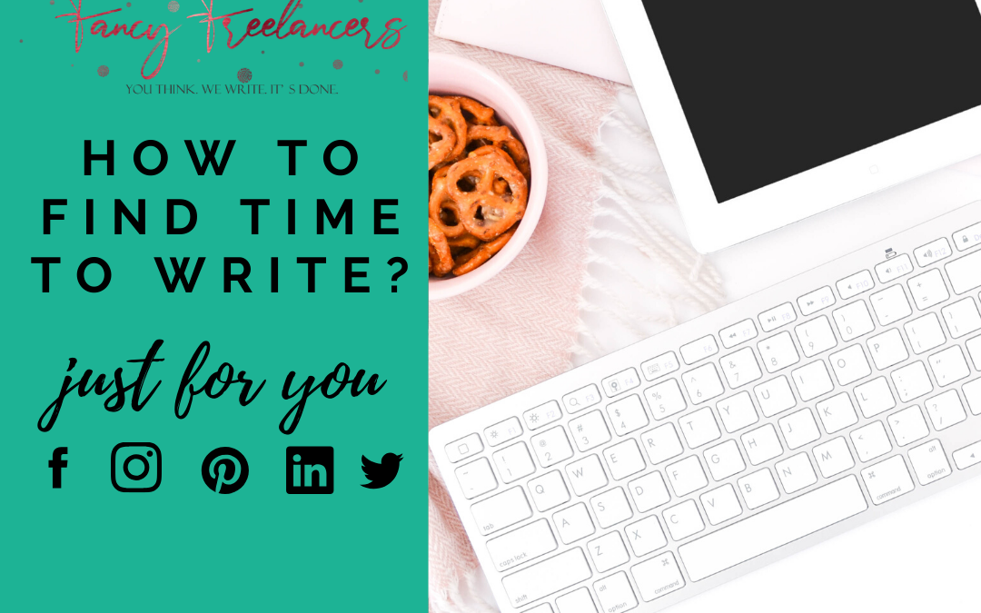 How to find time to write?